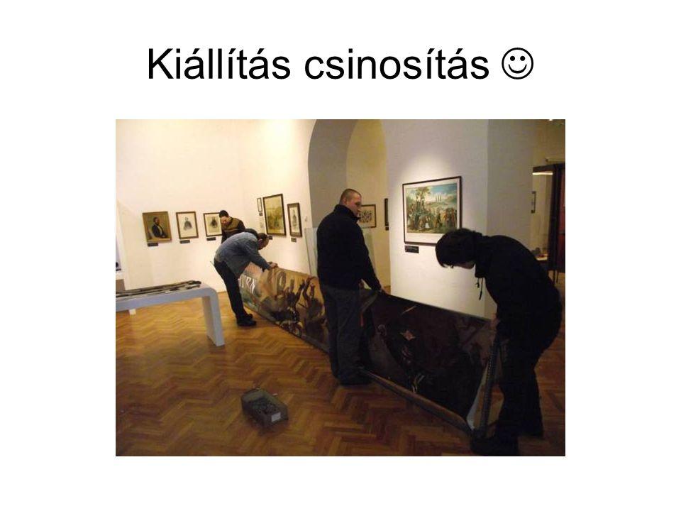 Kiállítás csinosítás 