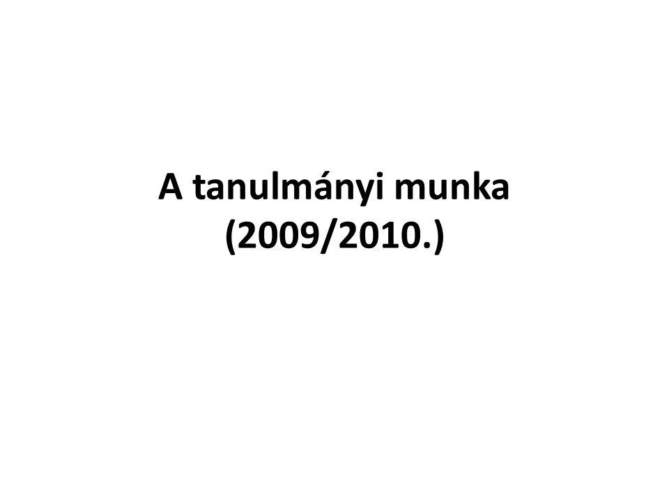 A tanulmányi munka (2009/2010.)
