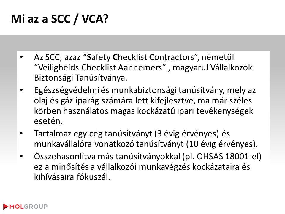 """Mi az a SCC / VCA? • Az SCC, azaz """"Safety Checklist Contractors"""", németül """"Veiligheids Checklist Aannemers"""", magyarul Vállalkozók Biztonsági Tanúsítvá"""