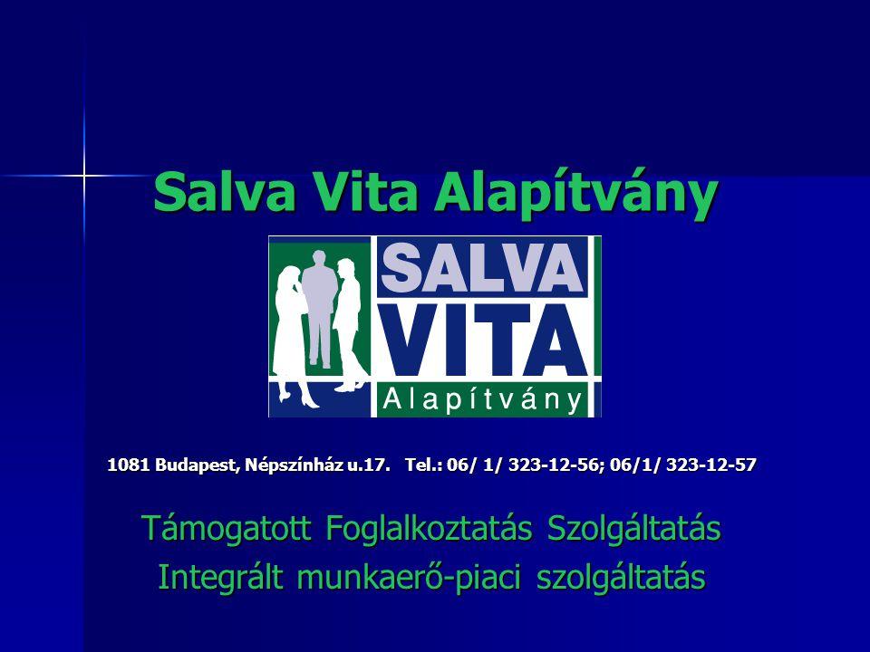 Salva Vita Alapítvány 1081 Budapest, Népszínház u.17.