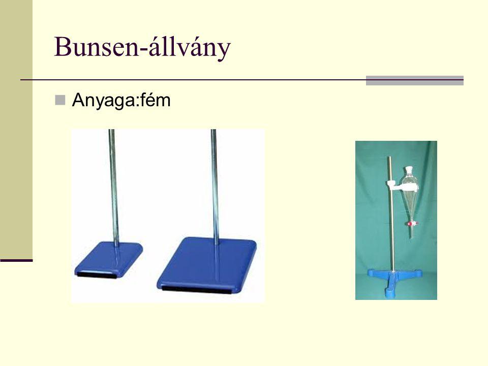 Bunsen-állvány  Anyaga:fém