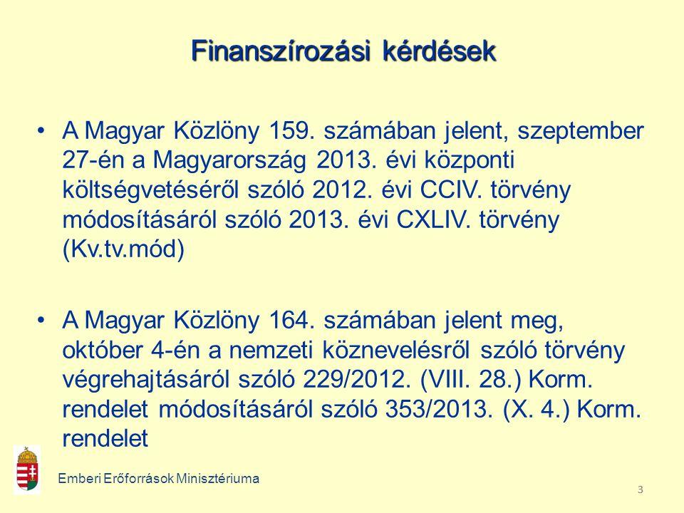 Emberi Erőforrások Minisztériuma Köznevelésért Felelős Államtitkárság Szakmai gyakorlat 326/2013.