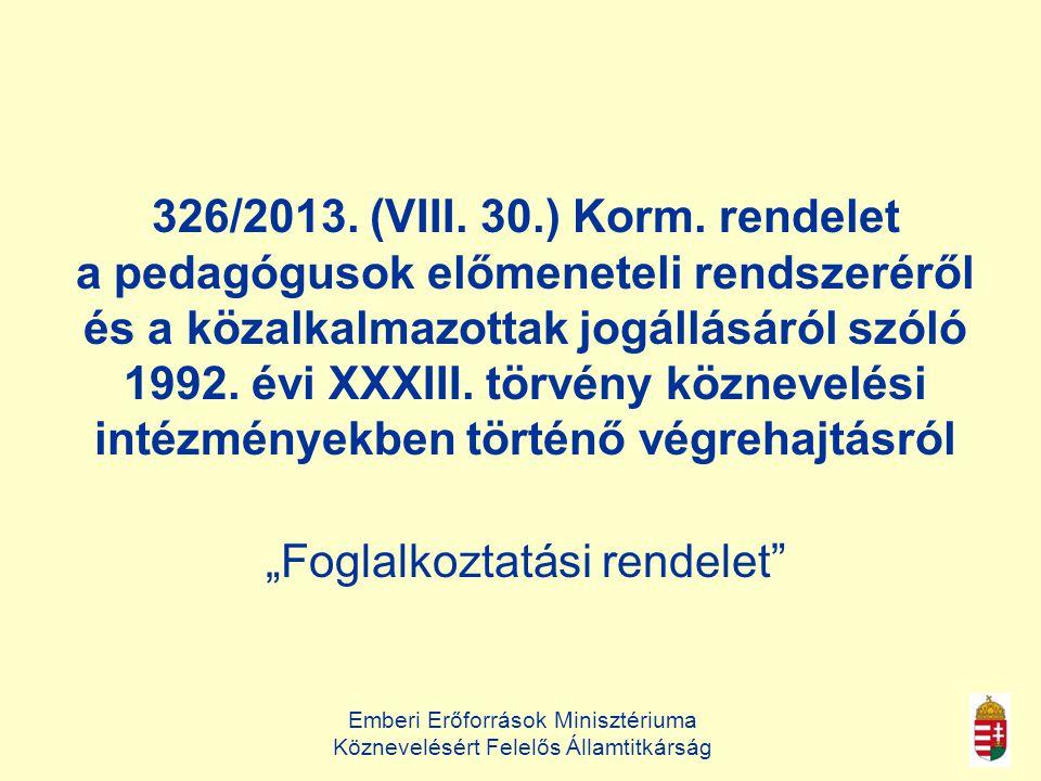 Emberi Erőforrások Minisztériuma Köznevelésért Felelős Államtitkárság 326/2013.