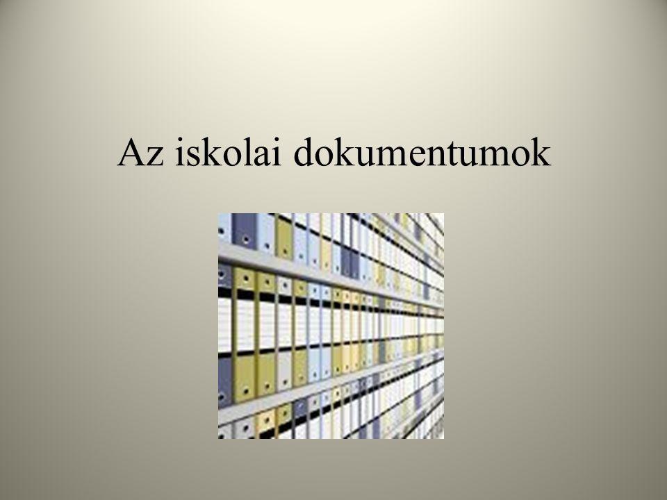 Az iskolai dokumentumok