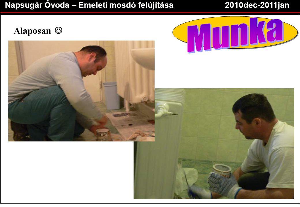 Napsugár Óvoda – Emeleti mosdó felújítása2010dec-2011jan Alaposan 