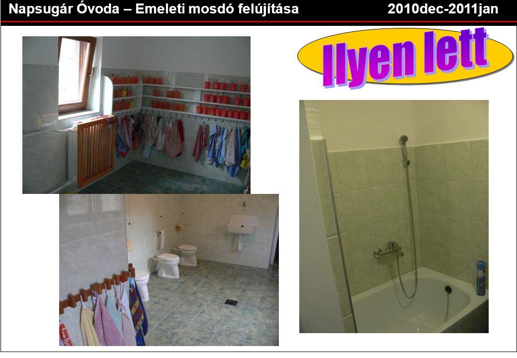 Napsugár Óvoda – Emeleti mosdó felújítása2010dec-2011jan
