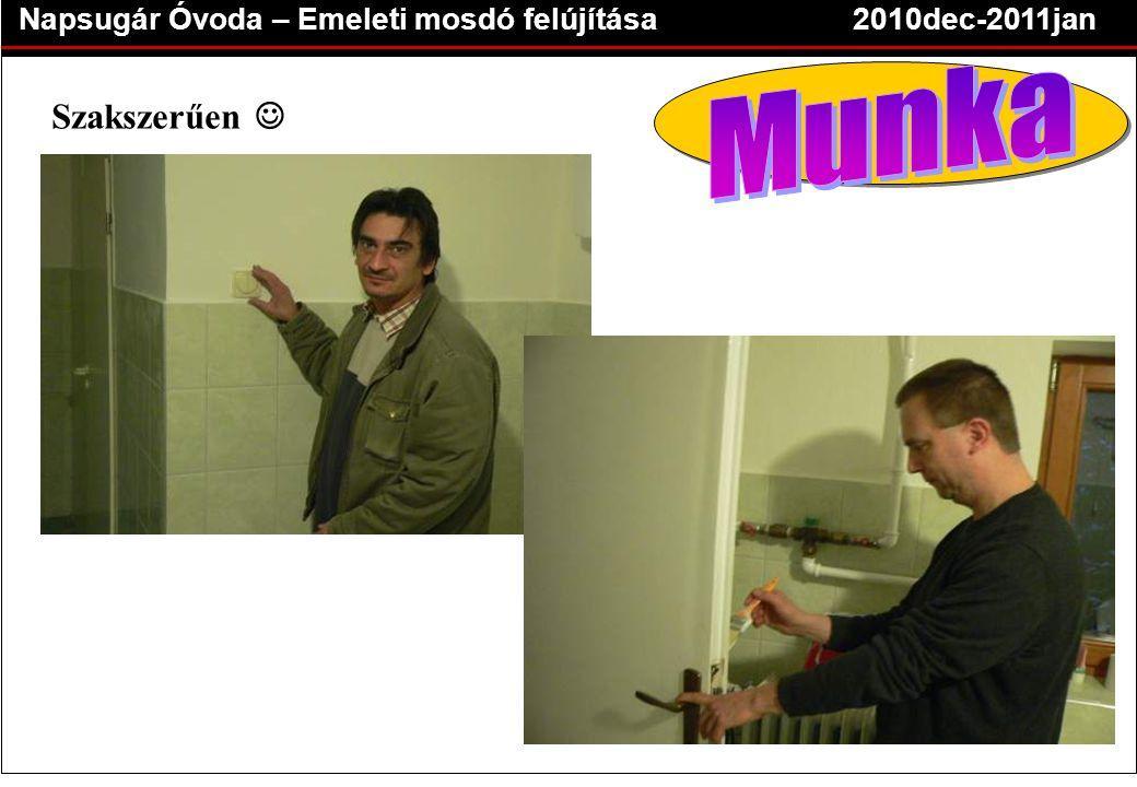 Napsugár Óvoda – Emeleti mosdó felújítása2010dec-2011jan Szakszerűen 