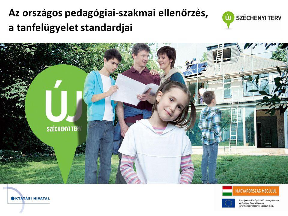 Az országos pedagógiai-szakmai ellenőrzés, a tanfelügyelet standardjai