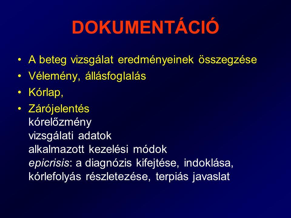 TÜNETEK ÉS PANASZOK •Panasz: a beteg által észlelt tünet •Objektív panasz: kiütés sárgaság hányás vérköpés •Szubjektív panasz: fájdalom viszketés •A tünetek egy része okoz csak panaszt a többit a gondos vizsgálat derítheti ki általános tünetek: (láz, fogyás) specifikus tünetek (nyirokcsomó megnagyobbodás)