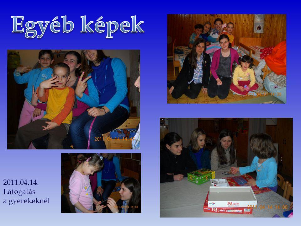 2011.04.14. Látogatás a gyerekeknél