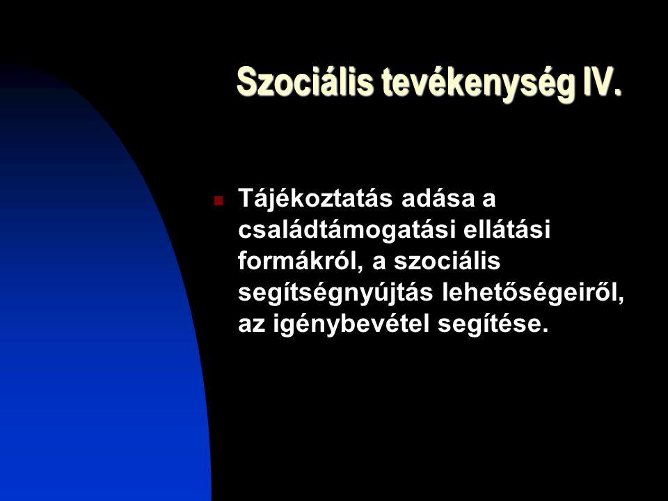 Szociális tevékenység IV.
