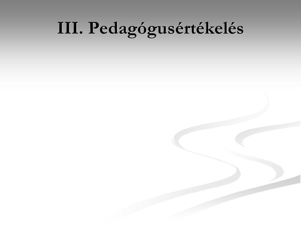 III. Pedagógusértékelés