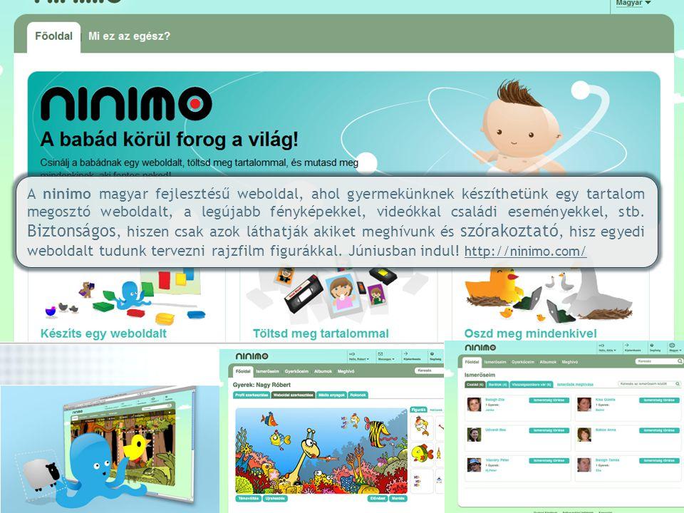 A ninimo magyar fejlesztésű weboldal, ahol gyermekünknek készíthetünk egy tartalom megosztó weboldalt, a legújabb fényképekkel, videókkal családi esem