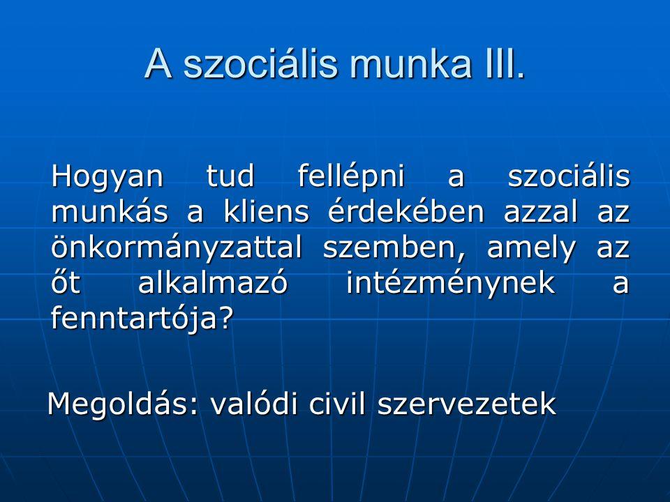 A szociális munka III.