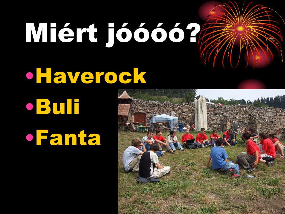 Miért jóóóó •Haverock •Buli •Fanta