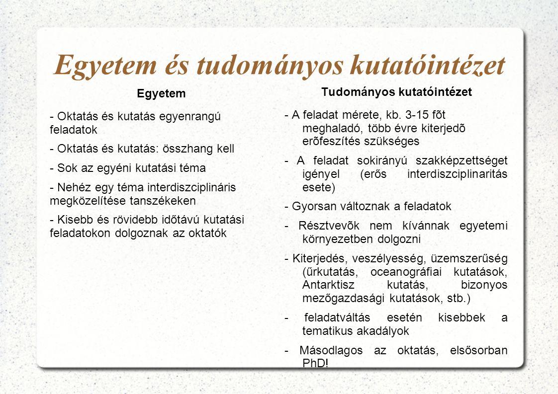 Az értékelés célja - a minőség biztosítása, fenntartása - az intézményi dinamizmus kialakítása - az irányítás eszköze