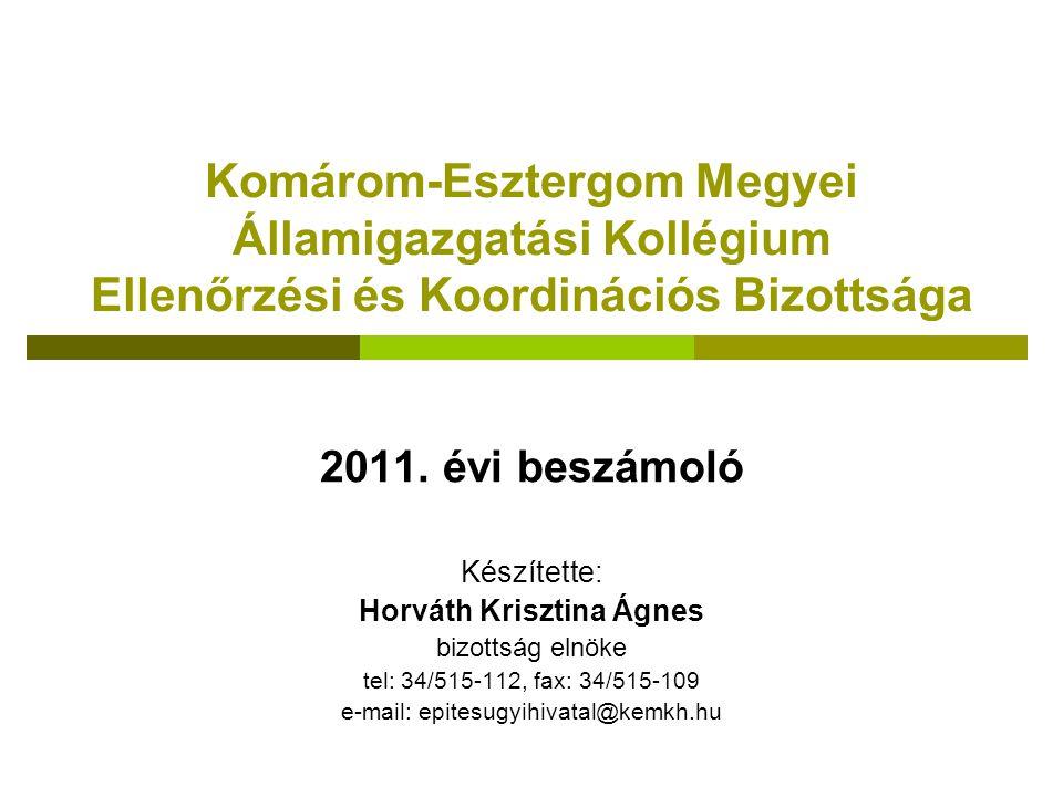 Komárom-Esztergom Megyei Államigazgatási Kollégium Ellenőrzési és Koordinációs Bizottsága 2011.