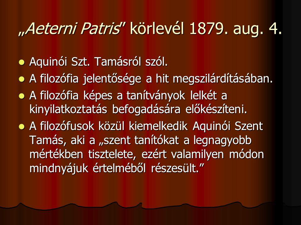 """""""Aeterni Patris körlevél 1879. aug. 4.  Aquinói Szt."""