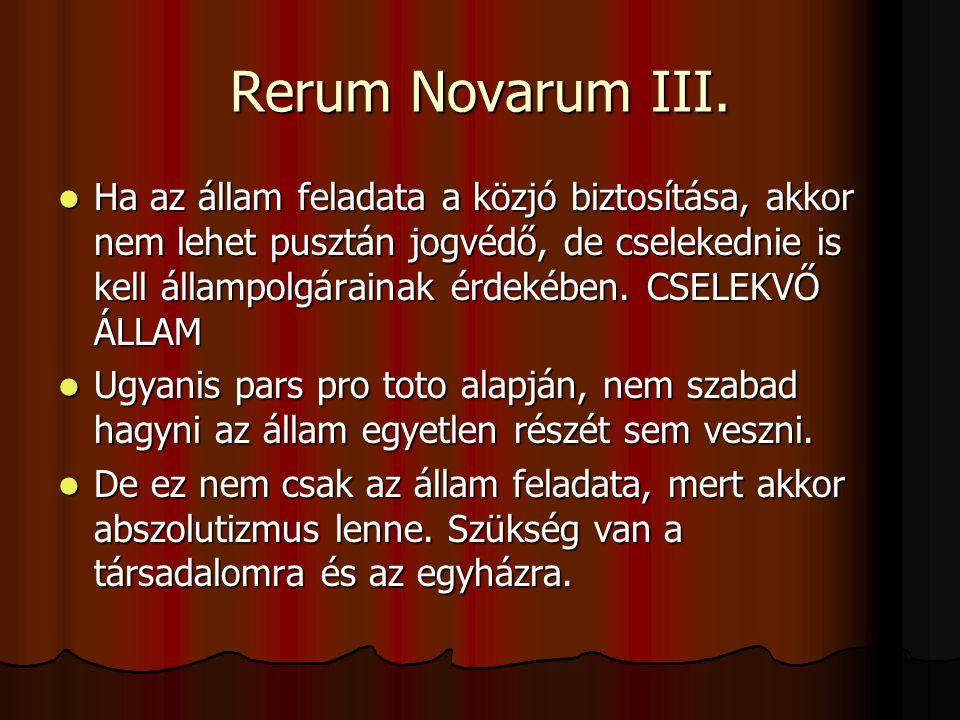 Rerum Novarum III.