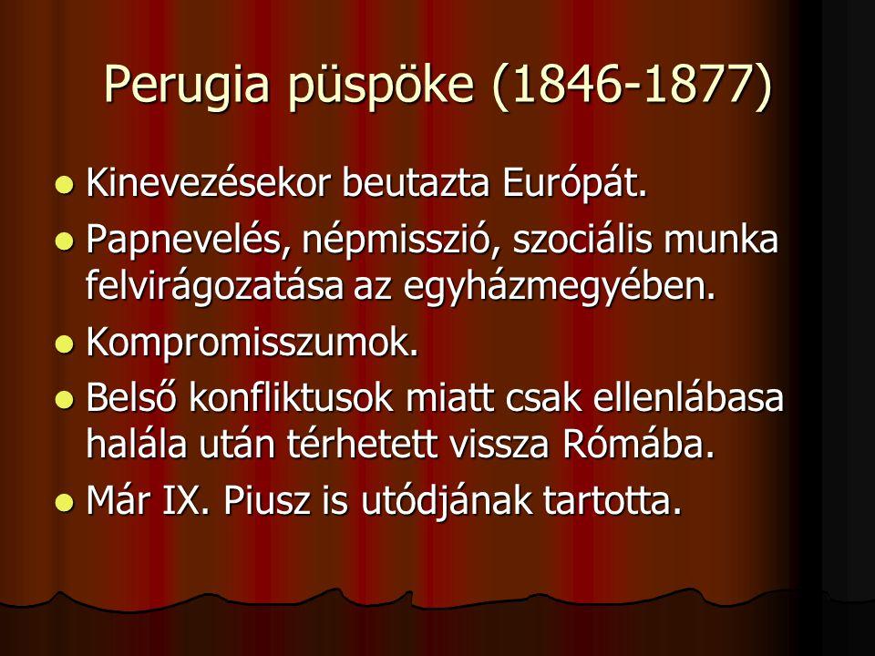 Perugia püspöke (1846-1877)  Kinevezésekor beutazta Európát.