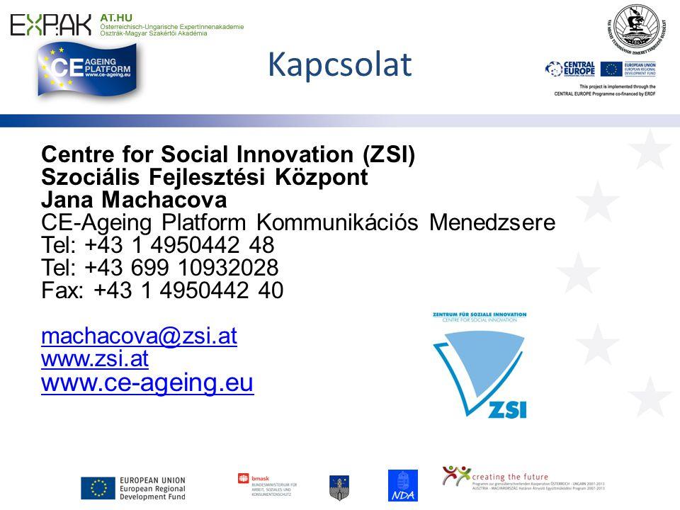 Kapcsolat Centre for Social Innovation (ZSI) Szociális Fejlesztési Központ Jana Machacova CE-Ageing Platform Kommunikációs Menedzsere Tel: +43 1 4950442 48 Tel: +43 699 10932028 Fax: +43 1 4950442 40 machacova@zsi.at www.zsi.at www.ce-ageing.eu