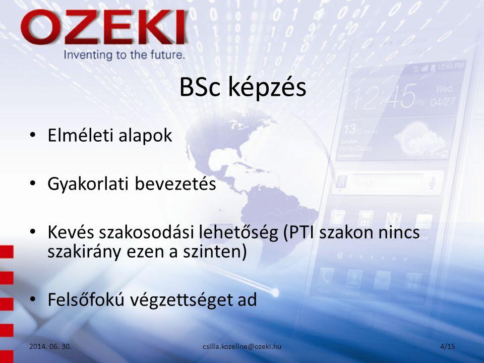 Köszönöm a figyelmet! 2014. 06. 30.csilla.kozellne@ozeki.hu15/15