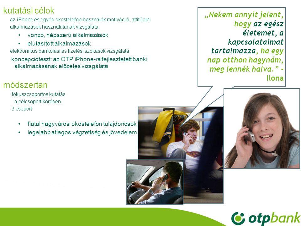 """•7•7 7 az okostelefon kategóriája •a funkciók összeolvadása – """"minden egy zsebben """"Számomra azt jelenti, hogy gyakorlatilag minden egy zsebben van : fényképezőgép, navigáció, internet, zene, telefon, e-mail, bármi."""