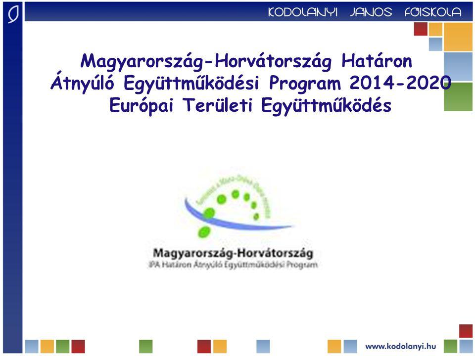 Magyarország-Horvátország Határon Átnyúló Együttműködési Program 2014-2020 Európai Területi Együttműködés