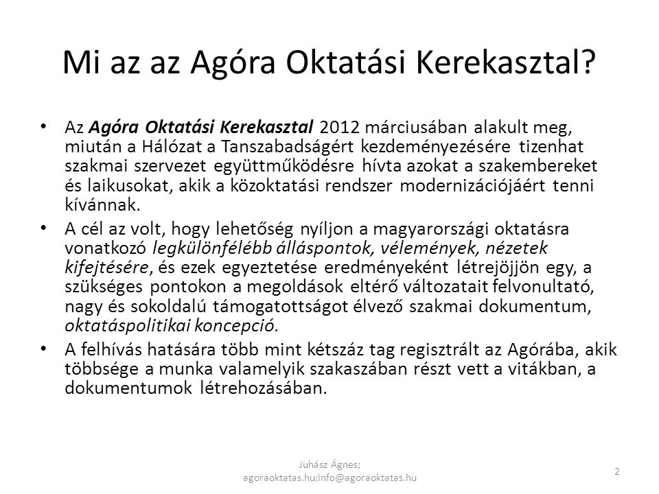 Szakképzés - háttér Juhász Ágnes; agoraoktatas.hu;info@agoraoktatas.hu 13