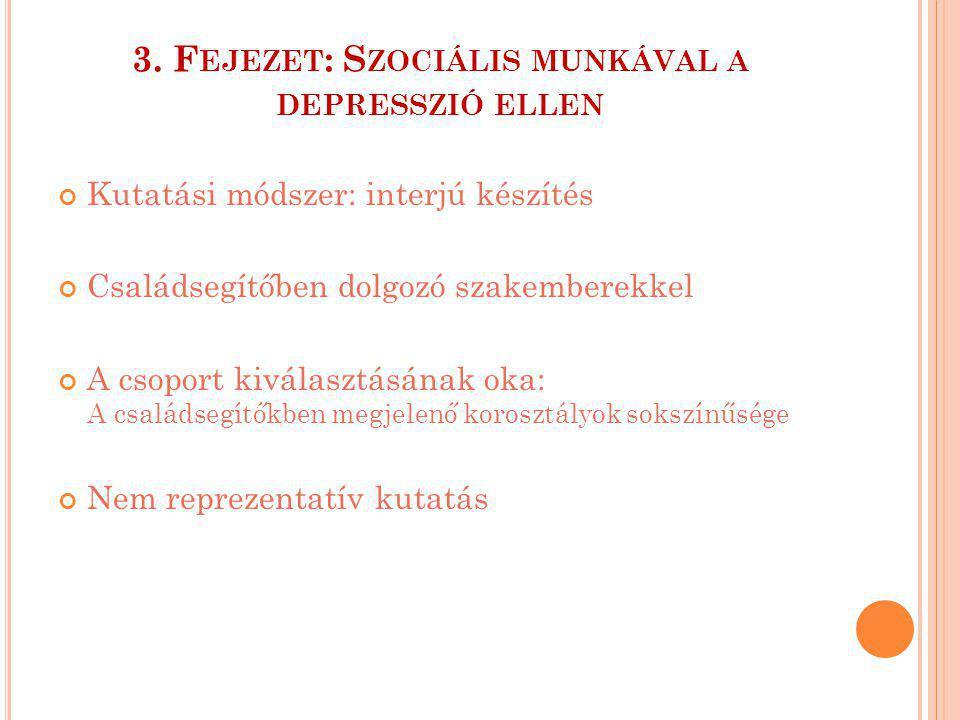 L EGFONTOSABB SZEMPONTOK : Képes-e felismerni a depressziót egy szociális munkás.