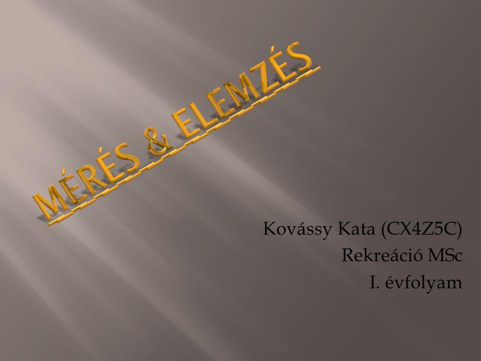 Kovássy Kata (CX4Z5C) Rekreáció MSc I. évfolyam