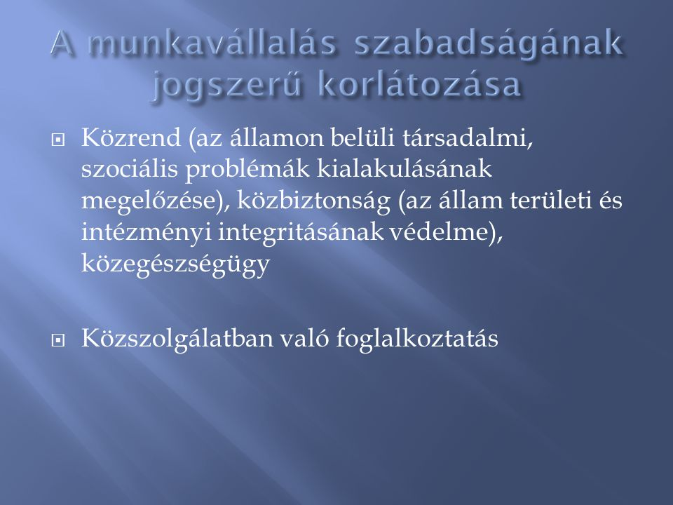  Közrend (az államon belüli társadalmi, szociális problémák kialakulásának megelőzése), közbiztonság (az állam területi és intézményi integritásának