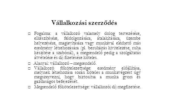 Vállalkozási szerződés II.