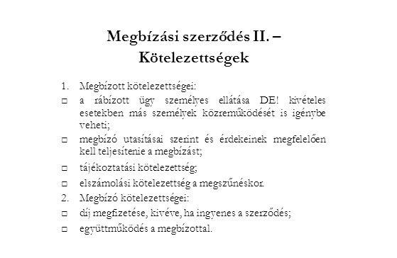 Megbízási szerződés III.