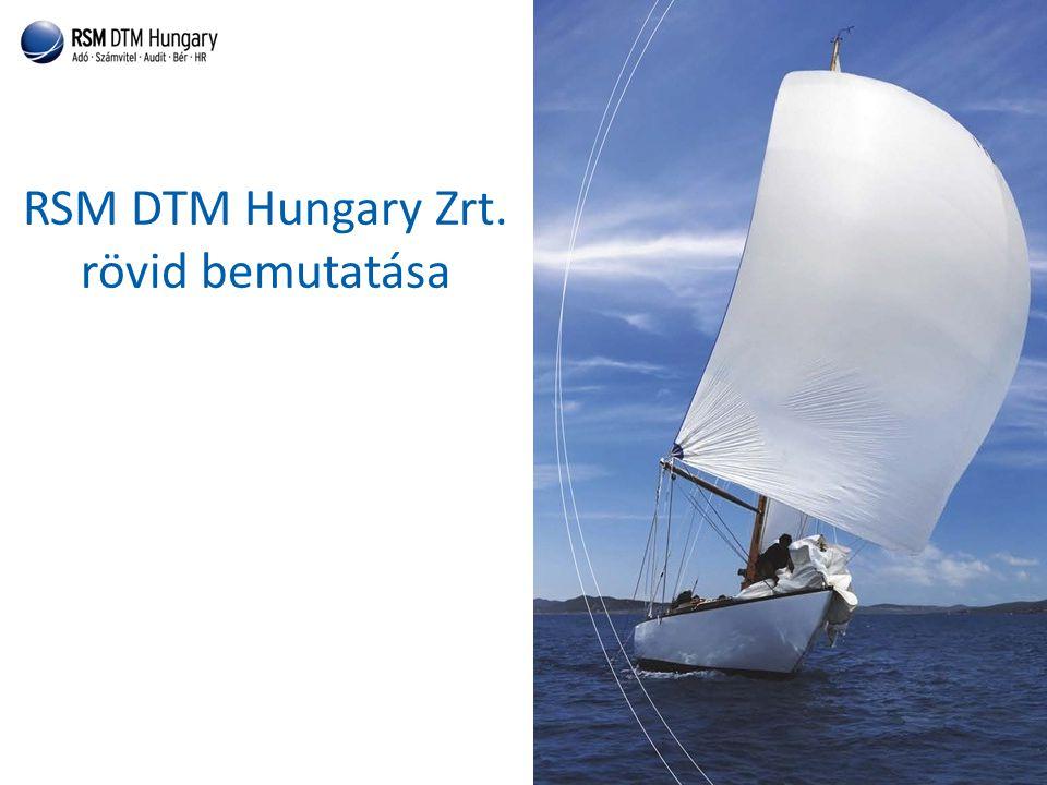 RSM DTM Hungary Zrt. rövid bemutatása