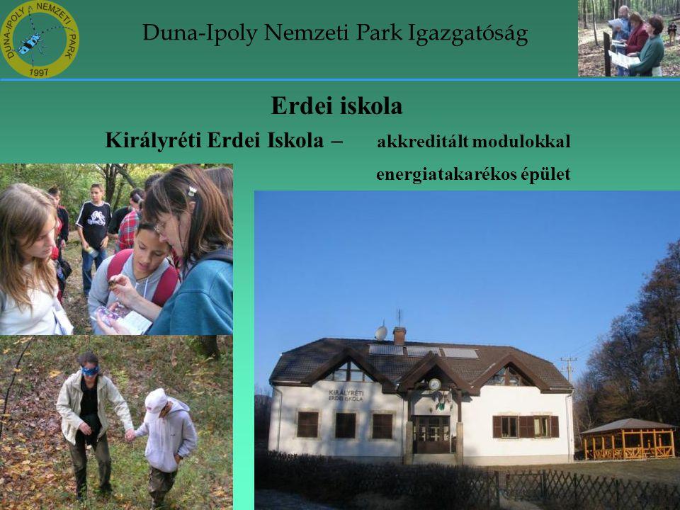 Duna-Ipoly Nemzeti Park Igazgatóság Erdei iskola Királyréti Erdei Iskola – akkreditált modulokkal energiatakarékos épület