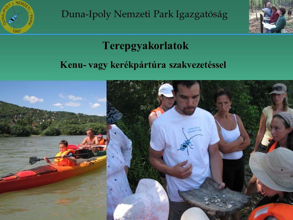 Duna-Ipoly Nemzeti Park Igazgatóság Terepgyakorlatok Kenu- vagy kerékpártúra szakvezetéssel