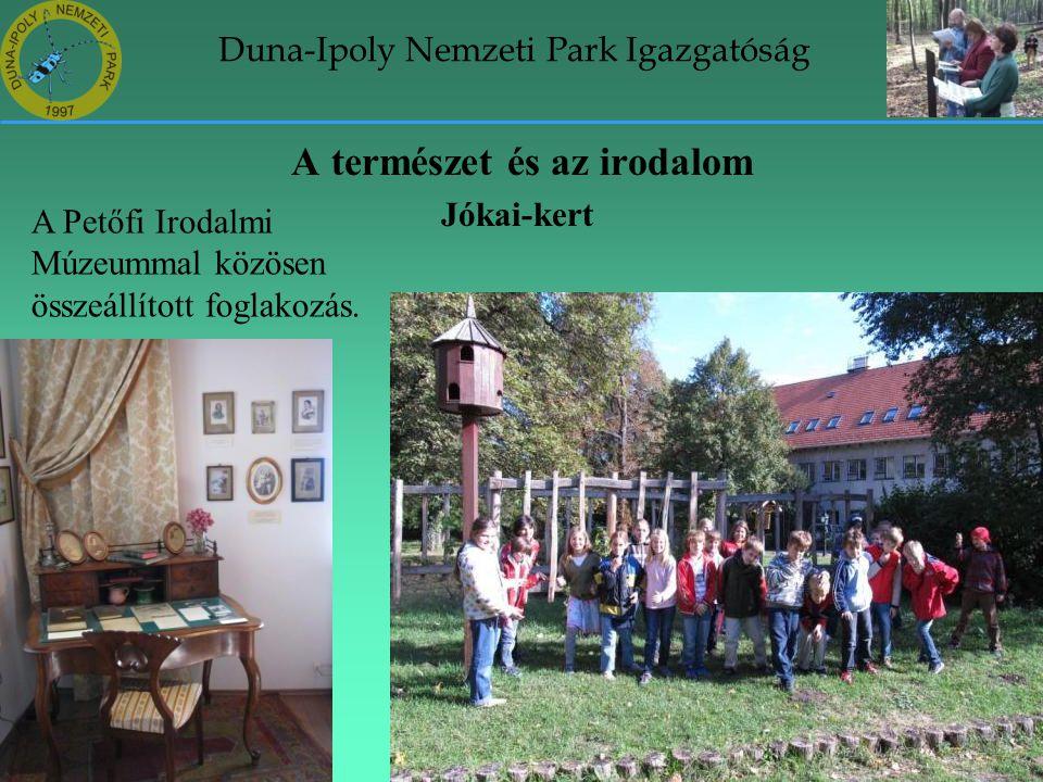 Duna-Ipoly Nemzeti Park Igazgatóság A természet és az irodalom Jókai-kert A Petőfi Irodalmi Múzeummal közösen összeállított foglakozás.