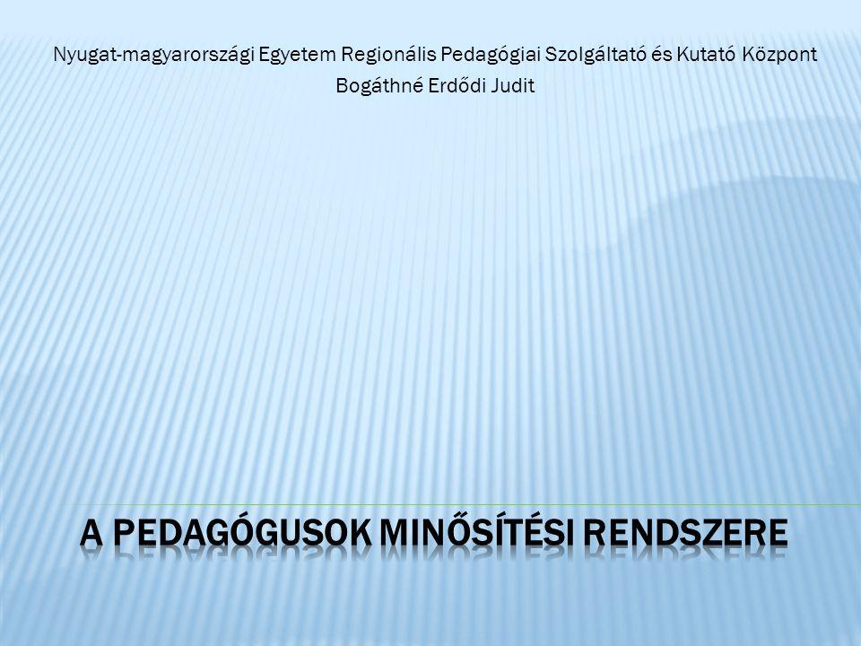 Nyugat-magyarországi Egyetem Regionális Pedagógiai Szolgáltató és Kutató Központ Bogáthné Erdődi Judit
