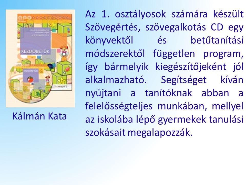 Az 1. osztályosok számára készült Szövegértés, szövegalkotás CD egy könyvektől és betűtanítási módszerektől független program, így bármelyik kiegészít