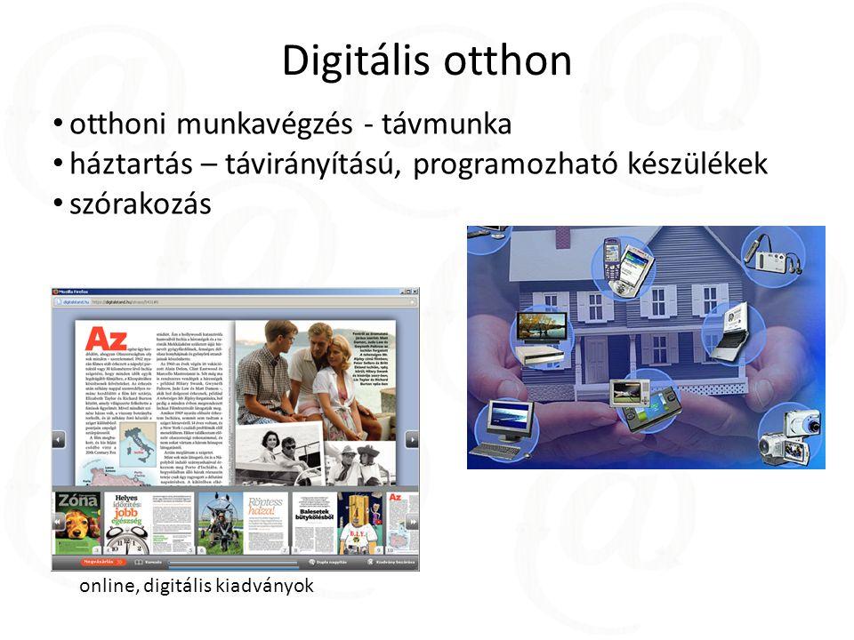 Digitális otthon otthoni munkavégzés - távmunka háztartás – távirányítású, programozható készülékek szórakozás online, digitális kiadványok