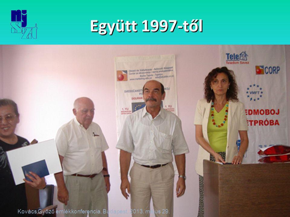 Együtt 1997-től Kovács Győző emlékkonferencia, Budapest, 2013. május 29.