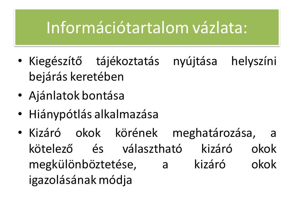 Kiegészítő tájékoztatás nyújtása helyszíni bejárás keretében A Kbt.
