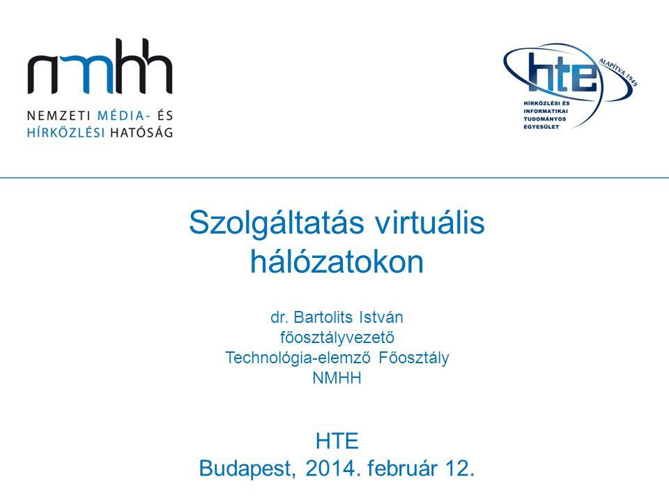 Szolgáltatás virtuális hálózatokon dr.