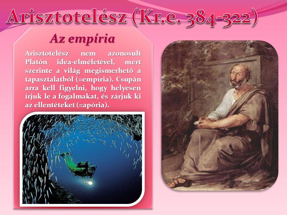 Arisztotelész 3 csoportba sorolta a tudományokat: Praktikus tudományok: - etika - etika - politika - politika Poétikus tudományok: - retorika (szónoklattan) - retorika (szónoklattan) - poétika (irodalom) - poétika (irodalom) Teoretikus tudományok: - matematika - matematika - fizika - fizika - teológia vagy metafizika - teológia vagy metafizika Arisztotelész 3 csoportba sorolta a tudományokat: Praktikus tudományok: - etika - etika - politika - politika Poétikus tudományok: - retorika (szónoklattan) - retorika (szónoklattan) - poétika (irodalom) - poétika (irodalom) Teoretikus tudományok: - matematika - matematika - fizika - fizika - teológia vagy metafizika - teológia vagy metafizika A tudományok