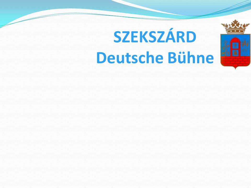 SZEKSZÁRD Deutsche Bühne A szekszárdi Német Színház története kísérleti irodalom órákkal kezdődött, Földesi Dénes újságíró vezetésével. 1982. november