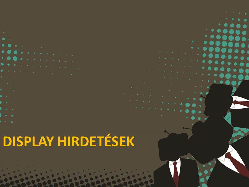 DISPLAY HIRDETÉSEK