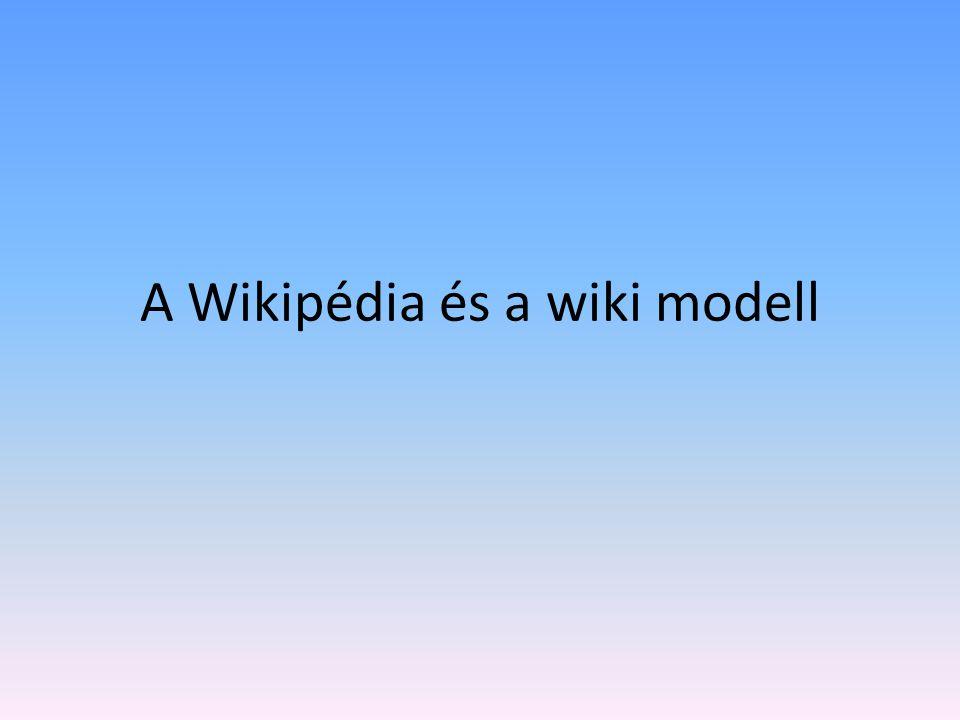A Wikipédia és a wiki modell