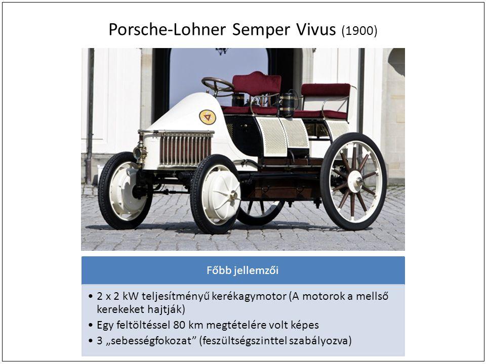 """Porsche-Lohner Semper Vivus (1900) Főbb jellemzői 2 x 2 kW teljesítményű kerékagymotor (A motorok a mellső kerekeket hajtják) Egy feltöltéssel 80 km megtételére volt képes 3 """"sebességfokozat (feszültségszinttel szabályozva)"""