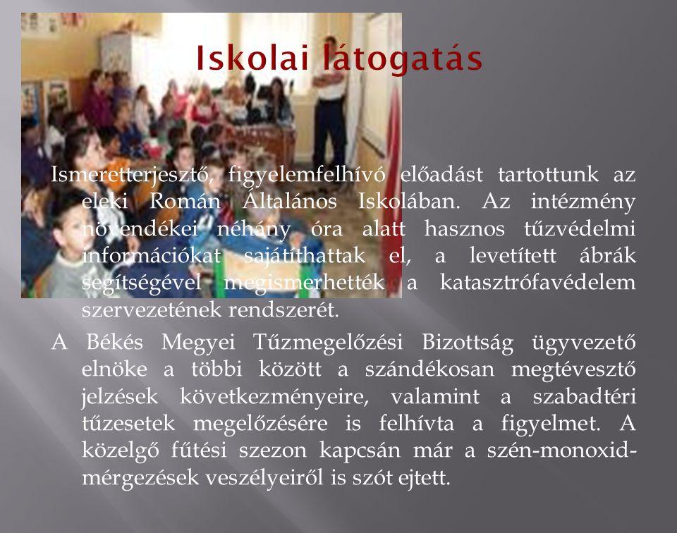 Ismeretterjesztő, figyelemfelhívó előadást tartottunk az eleki Román Általános Iskolában.